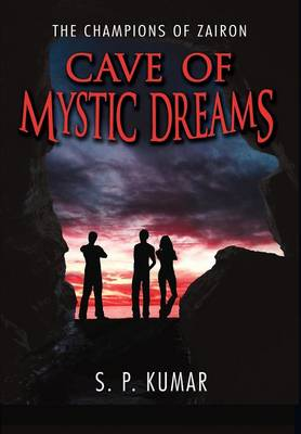 Cave of Mystic Dreams (Hardback)