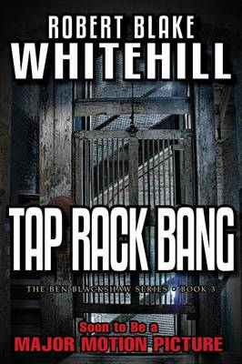 Tap Rack Bang - Ben Blackshaw 3 (Paperback)