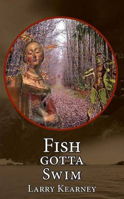 Fish Gotta Swim (Paperback)