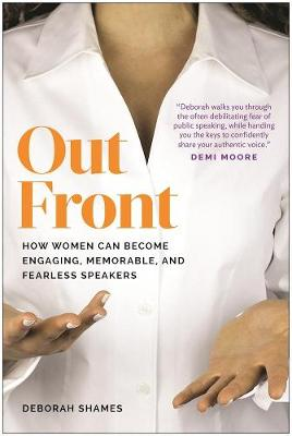 Out Front: How Women Can Become Engaging, Memorable, and Fearless Speakers (Paperback)
