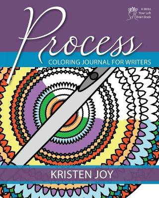Process: Coloring Journal for Writers (Paperback)
