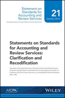 Statements on Standards for Accounting and Review Services: Clarification and Recodification (Paperback)
