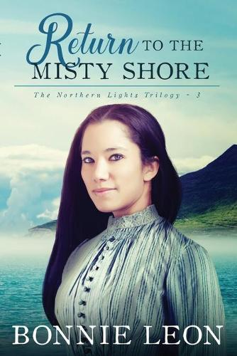 Return to the Misty Shore - Northern Lights Seres 3 (Paperback)