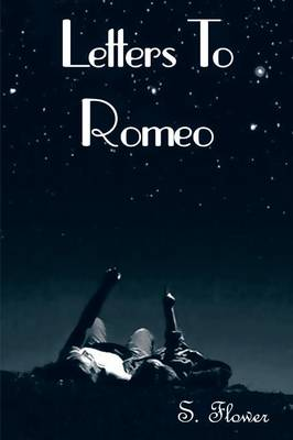 Letters to Romeo (Paperback)