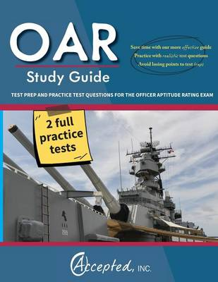OAR Study Guide: OAR Test Prep and Practice Test Questions for the Officer Aptitude Rating Exam (Paperback)