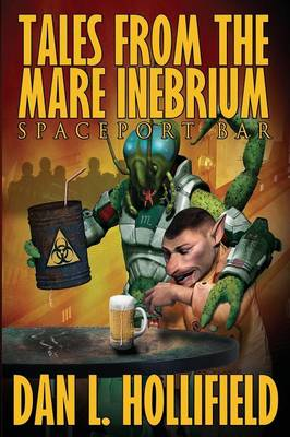 Tales from the Mare Inebrium (Paperback)