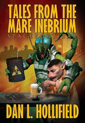 Tales from the Mare Inebrium (Hardback)