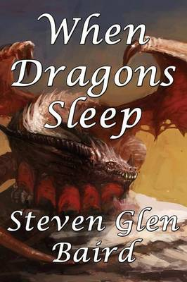 When Dragons Sleep (Paperback)