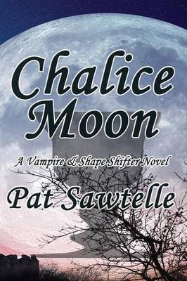 Chalice Moon (Paperback)