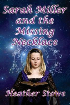 Sarah Miller and the Missing Necklace (Paperback)