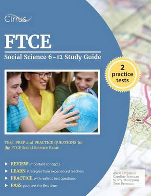 FTCE Social Science 6-12 Study Guide: Test Prep and Practice Questions for the FTCE Social Science Exam (Paperback)