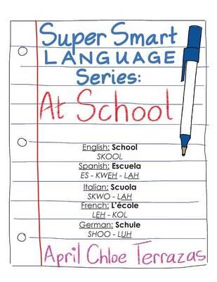 Super Smart Language Series: At School (Paperback)