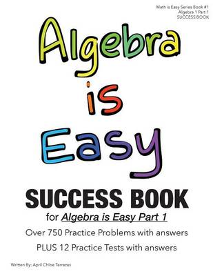 Algebra Is Easy Part 1 Success Book (Paperback)