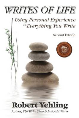 Writes of Life: Using Personal Experience in Everything You Write (Paperback)