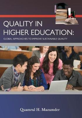 Quality in Higher Education: Global Approaches to Improve Sustainable Quality (Paperback)