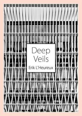 Deep Veils: Erik l'Heureux and Pencil Office (Paperback)
