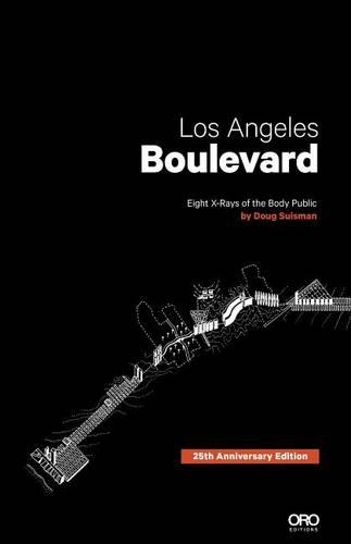Los Angeles Boulevard: Eight x-Rays of the Body Public (Paperback)