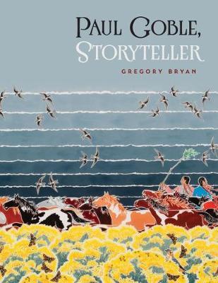 Paul Goble, Storyteller (Paperback)