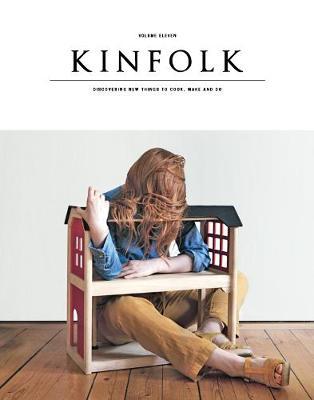 Kinfolk Volume 11: The Home Issue (Paperback)