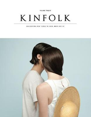 Kinfolk Volume 12: The Saltwater Issue (Paperback)