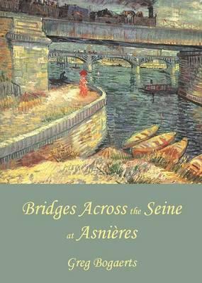 Bridges Across the Seine at Asnieres (Paperback)