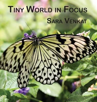 Tiny World in Focus (Hardback)
