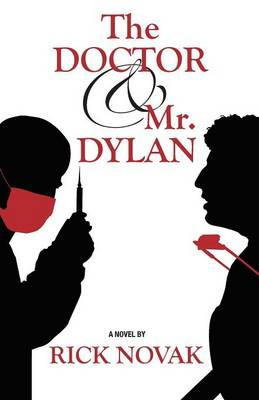 The Doctor and Mr. Dylan (Paperback)