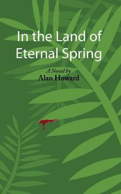 In the Land of Eternal Spring (Paperback)