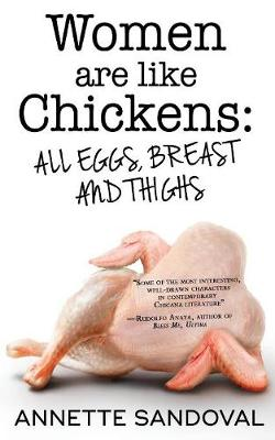 Women Are Like Chickens, All Eggs, Breast and Thighs (Paperback)