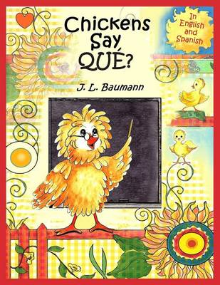 Chickens Say Que? (Paperback)