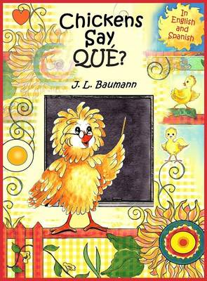 Chickens Say Que? (Hardback)