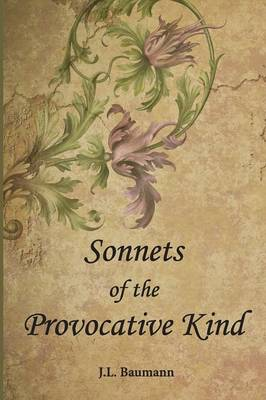 Sonnets of the Provocative Kind (Paperback)