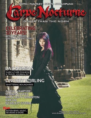 Carpe Nocturne Magazine Fall 2015: Volume X Fall 2015 (Paperback)