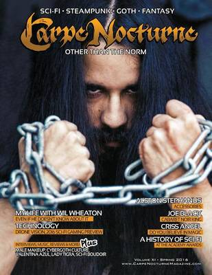 Carpe Nocturne Magazine Spring 2016: Volume XI Spring 2016 (Paperback)