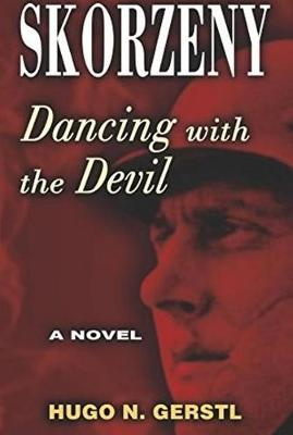 Skorzeny: Dancing with the Devil (Paperback)