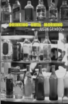 Drinking Until Morning (Paperback)