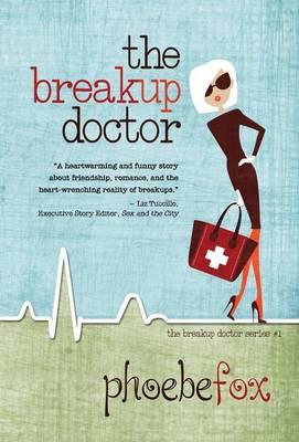 The Breakup Doctor (Hardback)