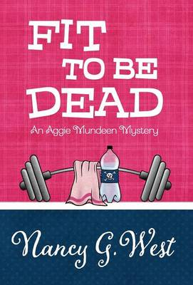 Fit to Be Dead (Hardback)