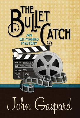 The Bullet Catch (Hardback)