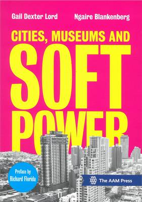 Cities, Museums and Soft Power (Paperback)