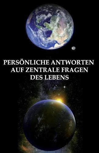 Personliche Antworten Auf Zentrale Fragen Des Lebens (Paperback)