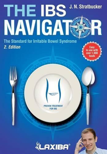 Laxiba the Ibs Navigator: The Standard for Irritable Bowel Syndrome - Nutrition Navigator Books 1 (Paperback)
