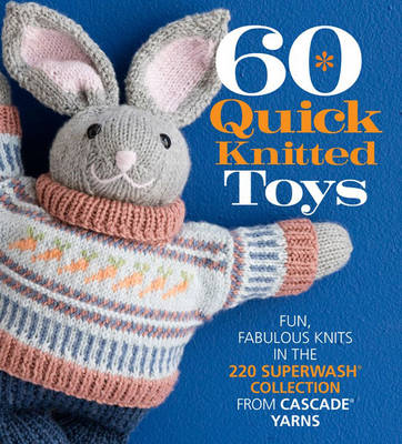 60 Quick Knitted Toys - 60 Quick Knits Collection (Paperback)