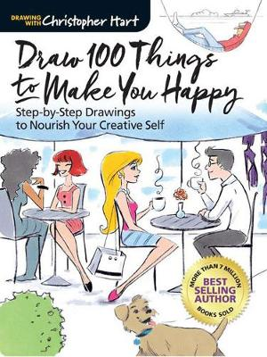 Draw 100 Things to Make You Happy: Step-by-Step Drawings to Nourish Your Creative Self (Paperback)