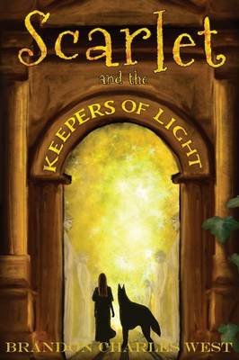 Scarlet and the Keepers of Light (Paperback)
