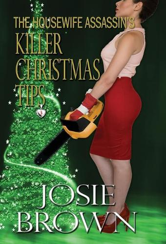The Housewife Assassin's Killer Christmas Tips - Housewife Assassin 3 (Hardback)