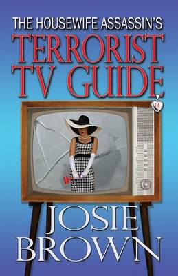 The Housewife Assassin's Terrorist TV Guide - Housewife Assassin 14 (Paperback)