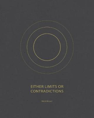 Either Limits or Contradictions (Paperback)