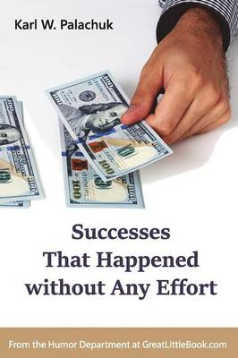 Successes That Happened Without Any Effort (Paperback)