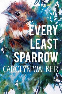 Every Least Sparrow (Paperback)